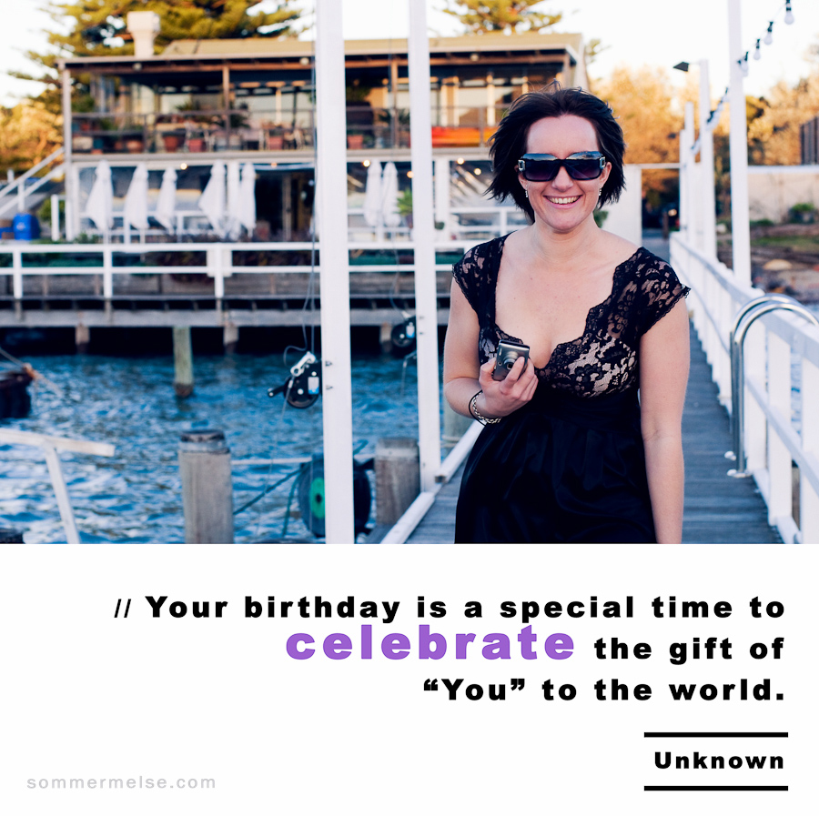 Visual Inspiration 365 - Your birthday is a special time to celebrate - Unknown