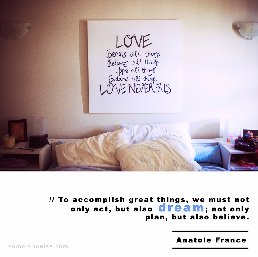 Visual Inspiration 365 - To accomplish great things, we must not only act, but also dream; not only plan, but also believe - Anatole France
